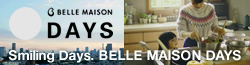 Smiling Days. BELLE MAISON DAYS